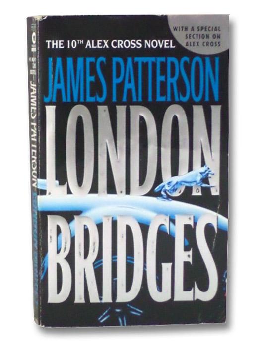 London Bridges (Alex Cross), Patterson, James