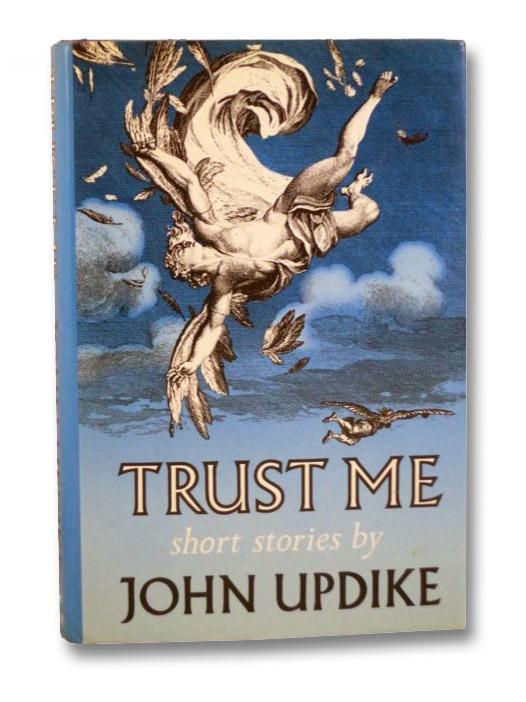 Trust Me: Short Stories, Updike, John