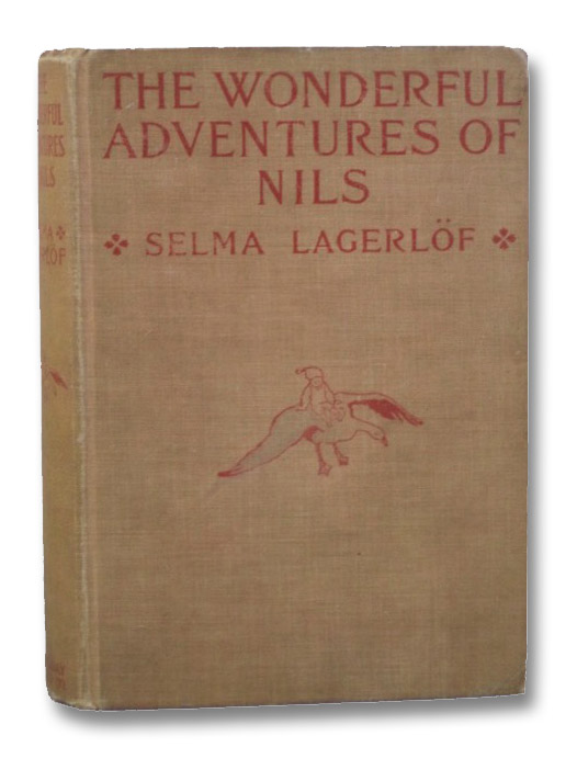 The Wonderful Adventures of Nils, Lagerlof, Selma; Howard, Velma Swanston