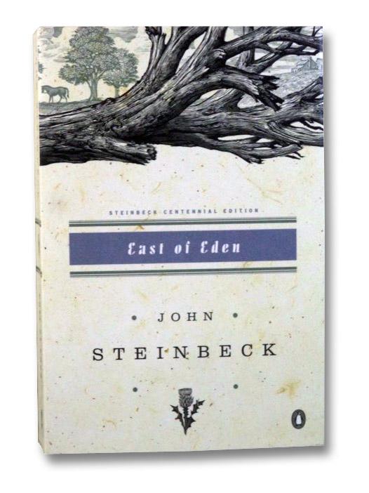 East of Eden (Steinbeck Centennial Edition), Steinbeck, John