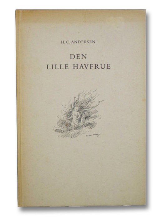 Den Lille Havfrue [The Little Mermaid], Andersen, H.C. [Hans Christian]