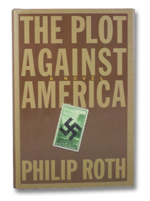 The Plot Against America: A Novel, Roth, Philip