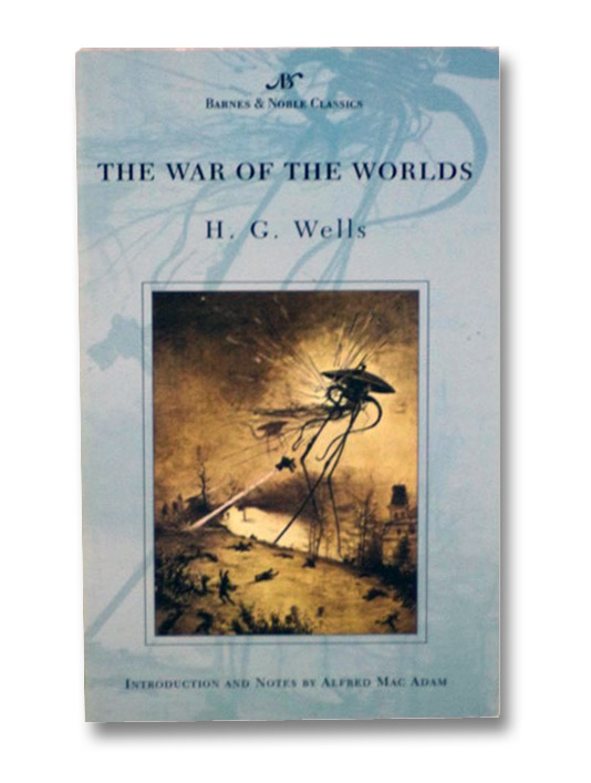 The War of the Worlds (Barnes & Noble Classics), Wells, H.G.