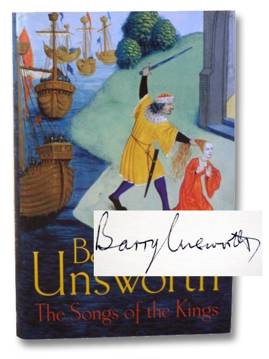 The Songs of the Kings, Unsworth, Barry