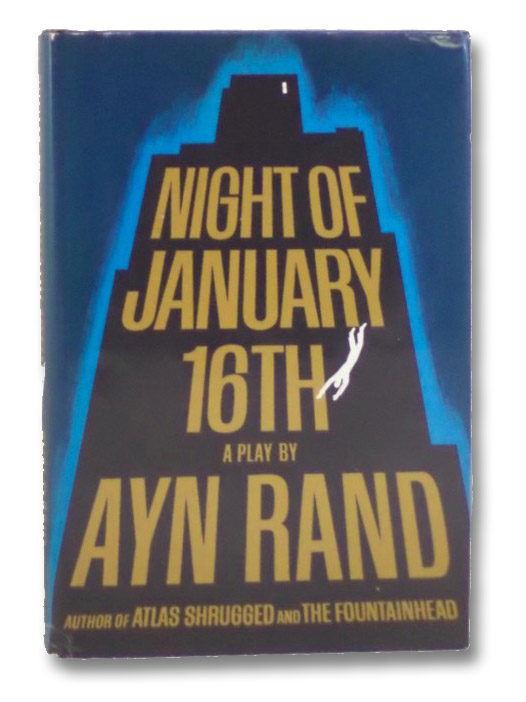 Night of January 16th: A Play, Rand, Ayn