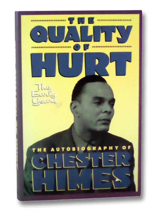 The Quality of Hurt: The Early Years, Himes, Chester