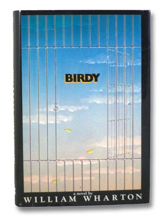 Birdy, Wharton, William