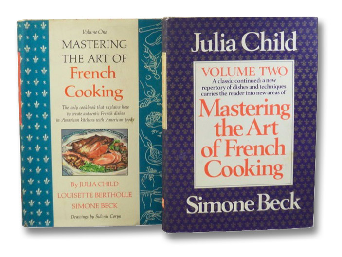Mastering the Art of French Cooking, in Two Volumes, Child, Julia; Bertholle, Louisette; Beck, Simone
