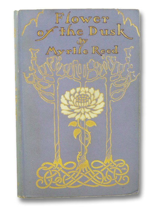 Flower of the Dusk, Reed, Myrtle