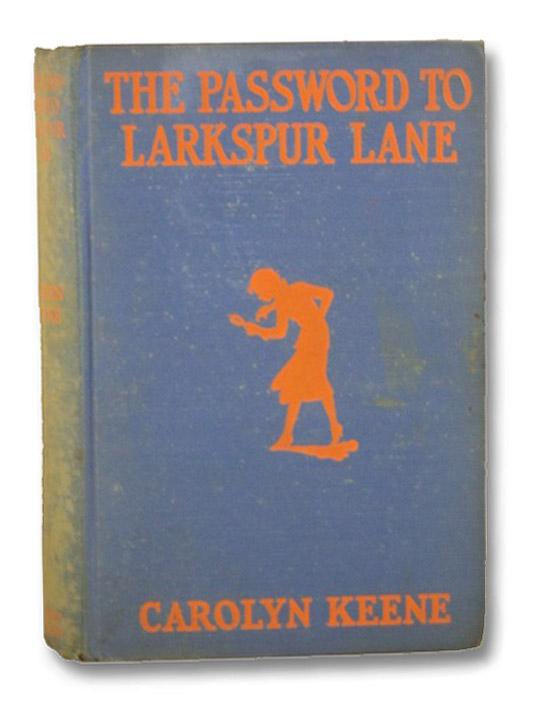 The Password to Larkspur Lane (Nancy Drew, No.10), Keene, Carolyn