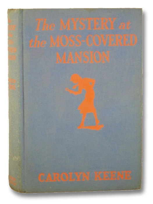 The Mystery at the Moss-Covered Mansion (Nancy Drew, No. 18), Keene, Carolyn