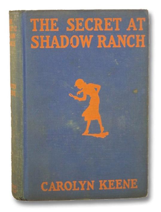 The Secret at Shadow Ranch (Nancy Drew, No. 5), Keene, Carolyn