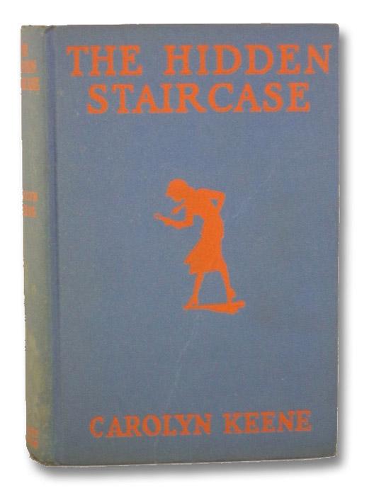 The Hidden Staircase (Nancy Drew, No. 2), Keene, Carolyn