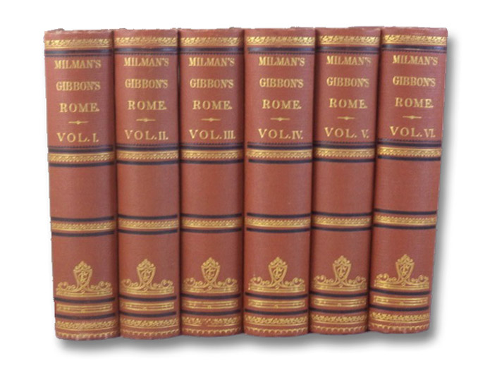 The History of the Decline and Fall of the Roman Empire, Complete Six Volume Set by Edward Gibbon, Esq., with Notes by The Rev. H.H. Milman -- A New Edition, to Which is Added a Complete Index of the Whole Work -- In Six Volumes (Books I, II, III, IV, V & VI [1, 2, 3, 4, 5, 6], Gibbon, Edward; Milman, H.H.