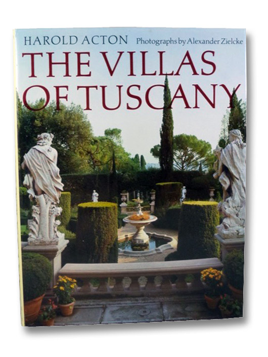 The Villas of Tuscany [Formerly Titled: Great Houses of Italy], Acton, Harold Mario Mitchell