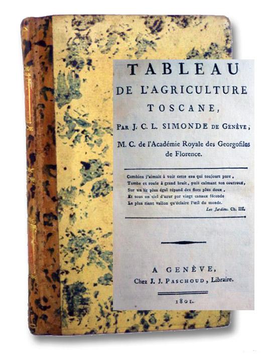 Tableau de l'Agriculture Toscane, Simonde, J.C.L. [Jean Charles Leonard de Sismondi]