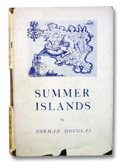 Summer Islands: Ischia and Ponza, Douglas, Norman