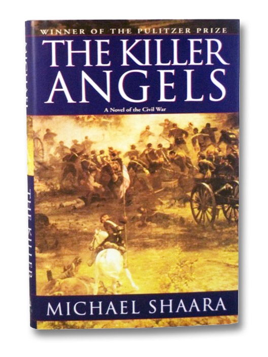 The Killer Angels: The Classic Novel of the Civil War, Shaara, Michael