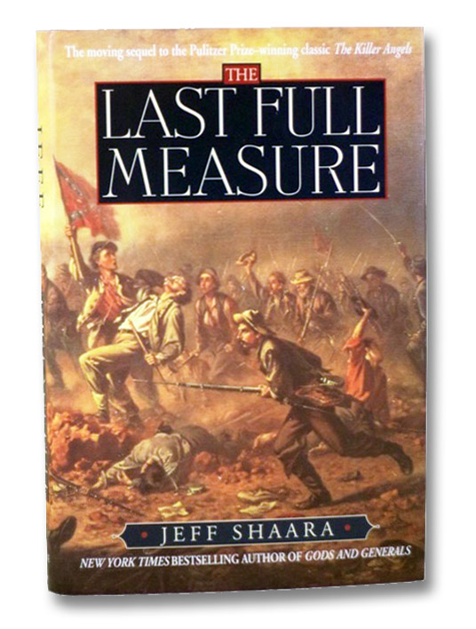 The Last Full Measure: A Novel of the Civil War, Shaara, Jeff