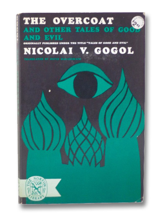 The Overcoat, and Other Tales of Good and Evil, Gogol, Nicolai V.