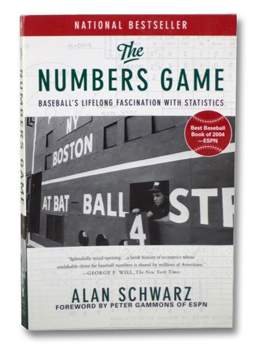 The Numbers Game: Baseball's Lifelong Fascination with Statistics, Schwarz, Alan; Gammons, Peter