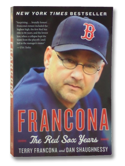Francona: The Red Sox Years, Francona, Terry; Shaughnessy, Dan
