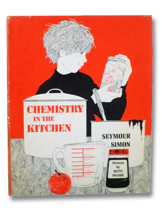 Chemistry in the Kitchen, Simon, Seymour; Fraser, Betty