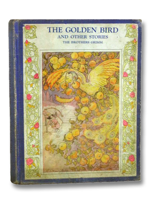 The Golden Bird and Other Stories, The Brothers Grimm