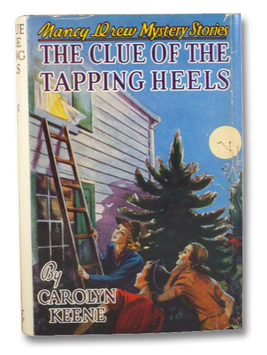 The Clue of the Tapping Heels (Nancy Drew Mystery Stories 16), Keene, Carolyn