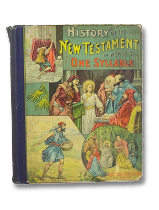 History of the New Testament in Words of One Syllable, Pollard, Josephine