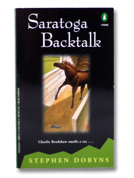 Saratoga Backtalk (A Charlie Bradshaw Mystery), Dobyns, Stephen