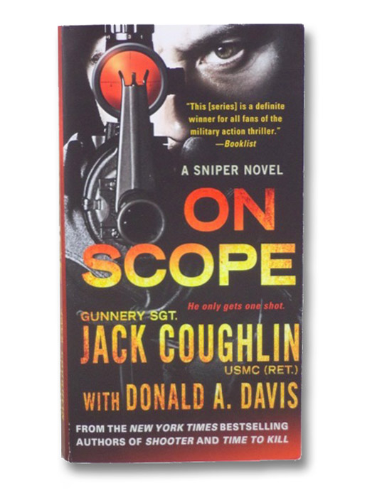 On Scope (A Sniper Novel), Coughlin, Jack; Davis, Donald A.