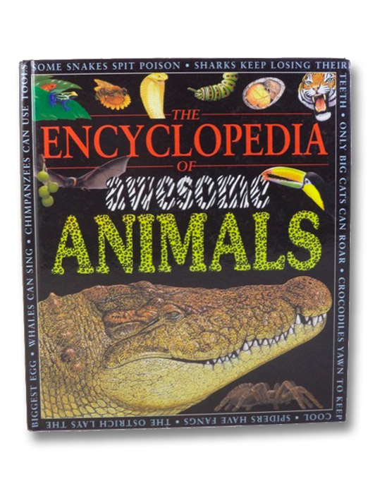 The Encyclopedia of Awesome Animals, Llewellyn, Claire; Moore, Jo; Harvey, Darren