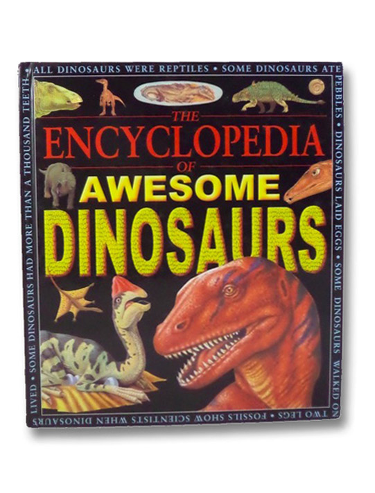 The Encyclopedia of Awesome Dinosaurs, Benton, Michael