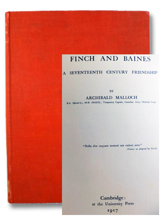 Finch and Baines: A Seventeenth Century Friendship, Malloch, Archibald