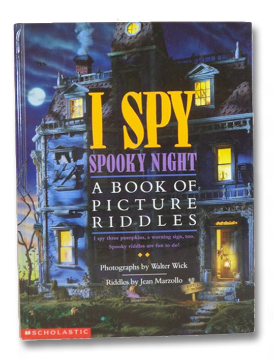 I Spy Spooky Night: A Book of Picture Riddles, Wick, Walter; Marzollo, Jean