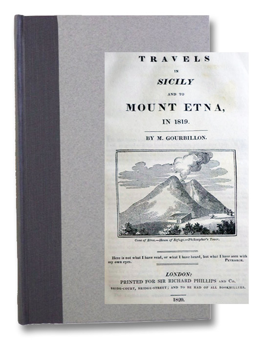 Travels in Sicily and to Mount Etna, in 1819., Gourbillon, [Joseph Antoine de]