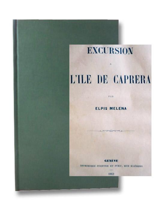 Excursion a l'Ile de Caprera, Melena, Elpis [Schwartz, Marie Esperance von]