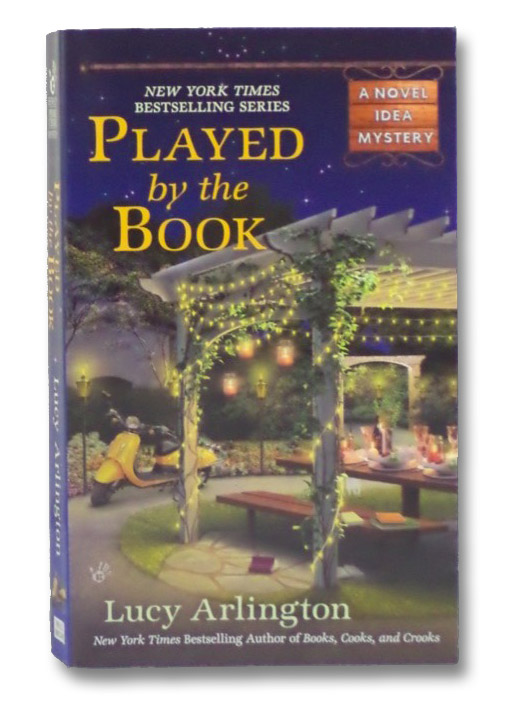 Played by the Book (A Novel Idea Mystery), Arlington, Lucy