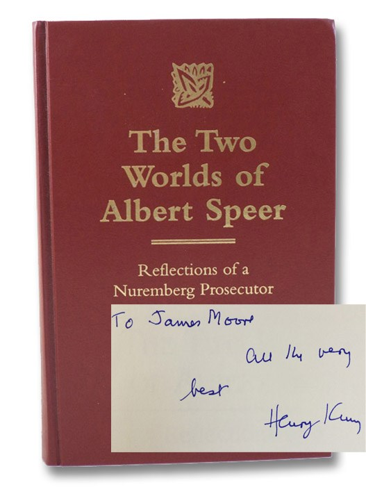 The Two Worlds of Albert Speer: Reflections of a Nuremberg Prosecutor, King, Henry T.; Elles, Bettina
