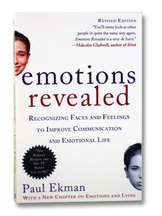 Emotions Revealed: Recognizing Faces and Feelings to Improve Communication and Emotional Life, Ekman, Paul