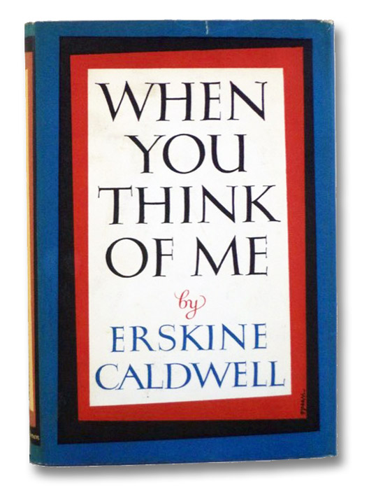 When You Think of Me, Caldwell, Erksine