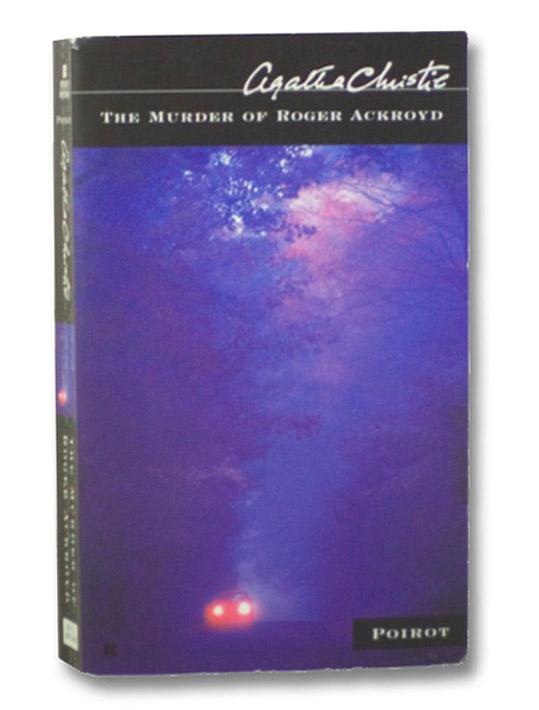 The Murder of Roger Ackroyd (Hercule Poirot), Christie, Agatha