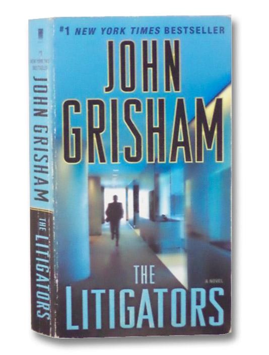 The Litigators: A Novel, Grisham, John