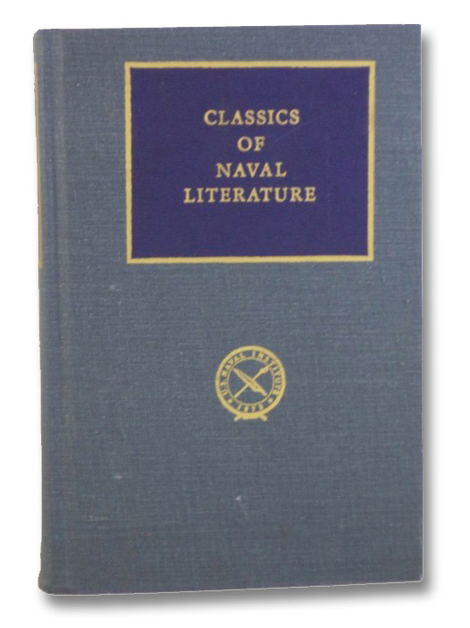 White Jacket or The World in A Man-of-War (Classics of Naval Literature), Melville, Herman; Garner, Stanton