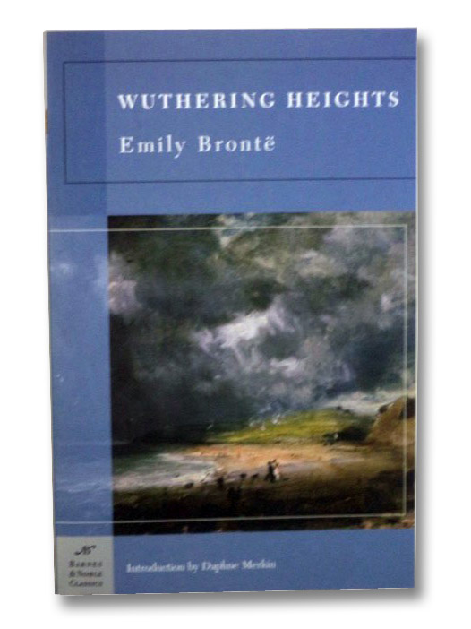 Wuthering Heights (Barnes & Noble Classics), Bronte, Emily; Merkin, Daphne; Holway, Tatiana M.