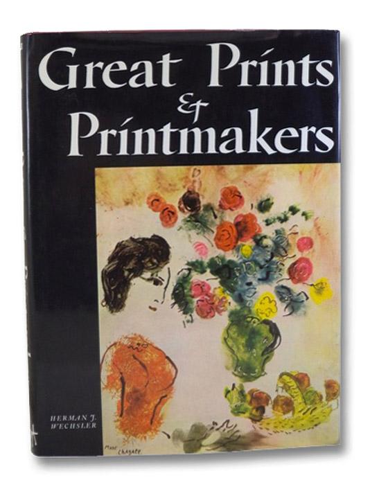 Great Prints & Printmakers, Wechsler, Herman J.