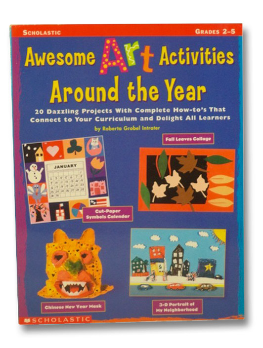 Awesome Art Activities Around the Year, Intrater, Roberta Grobel