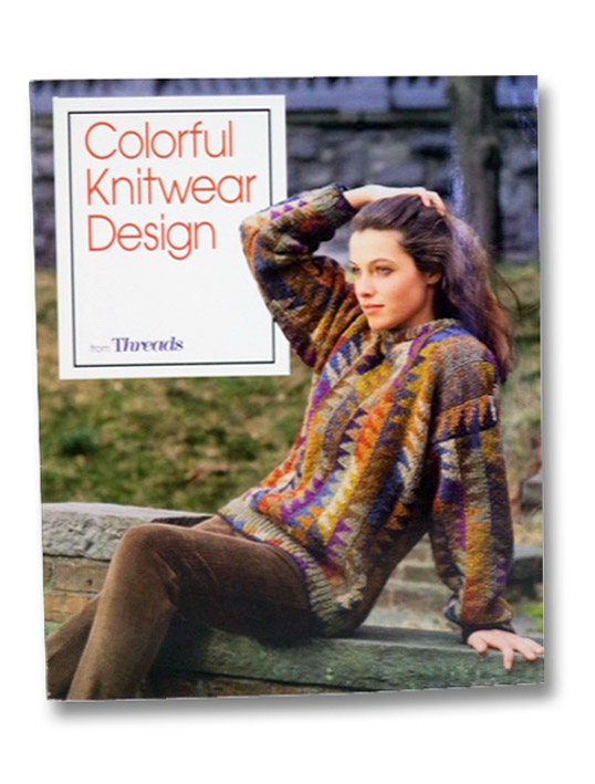 Colorful Knitwear Design, Threads Magazine