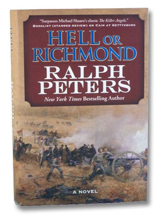 Hell or Richmond: A Novel, Peters, Ralph